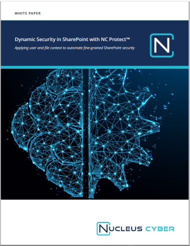 Dynamic Security in SharePoint - Nucleus Cyber