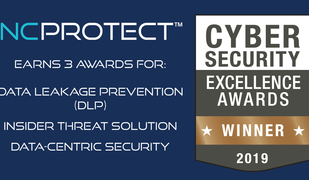NC Protect Earns Awards for Insider Threat Solution, Data-Centric Security and Data Leakage Prevention (DLP)