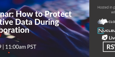 Webinar on How to Balance Collaboration with Data Security