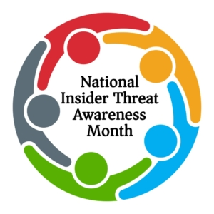 National Insider Threat Awareness Month