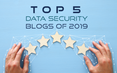 Top 5 Data Security Blogs of 2019 from Nucleus Cyber