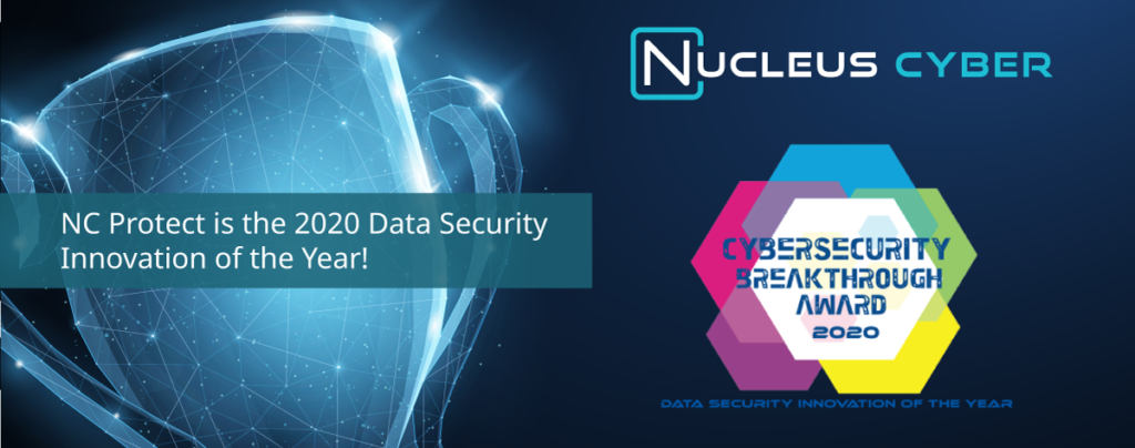 Nucleus Cyber is Named Data Security Innovation Product of the Year in the 2020 CyberSecurity Breakthrough Awards