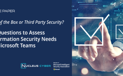 10 Questions to Assess Microsoft Teams Information Security Needs