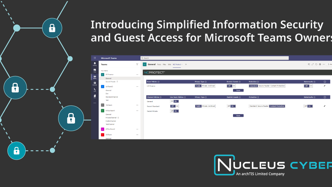 Introducing Simplified Information Security and Guest Access Control for Microsoft Teams Owners